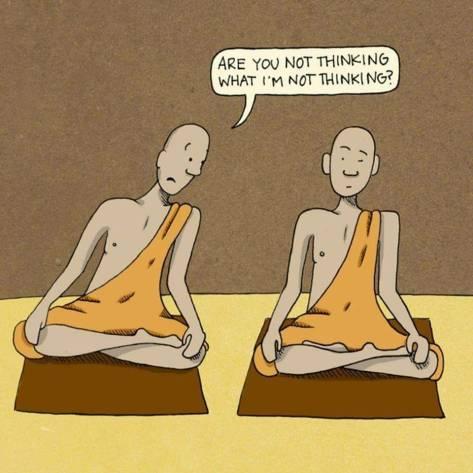 not thinking